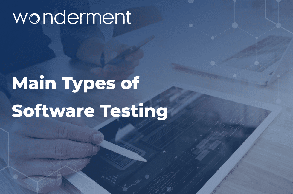 Main Types of Software Testing